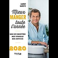 Mieux manger toute l'année - 2020 (French Edition)