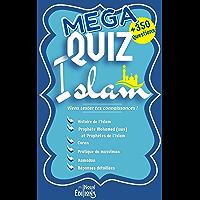 MEGA QUIZ ISLAM + de 350 QUESTIONS Histoire de l'Islam - Prophète Mohamed (sws) - Prophètes de l'Islam - Coran…