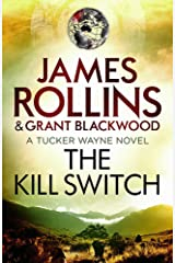 The Kill Switch (Tucker Wayne 1) Paperback