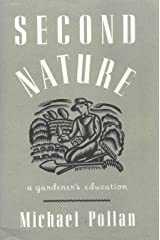 Second Nature: A Gardener's Education Hardcover