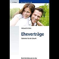 Eheverträge: Sicherheit für die Zukunft (Beck-Rechtsberater im dtv 51244)
