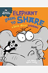 Elephant Learns to Share - A book about sharing: Big Book (Behaviour Matters) Paperback