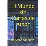 El Mundo sin Cartas de Amor: Barcelona 66