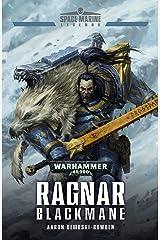 Ragnar Blackmane (Space Marine Legends Book 1) Kindle Edition
