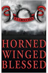 Horned Winged Blessed Kindle Edition