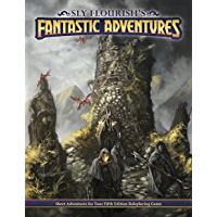 Sly Flourish's Fantastic Adventures: Ten short adventures for your fifth edition fantasy roleplaying game. (English…