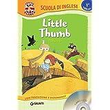 Little Thumb-Pollicino. Con CD-Audio