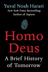 Homo Deus: A Brief History of Tomorrow