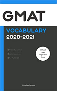 GMAT Official Vocabulary 2020-2021: All Words You Should Know for GMAT Writing/Essay/AWA Part. GMAT Prep Book 2020/GMAT Offic