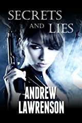 Secrets and Lies Kindle Edition