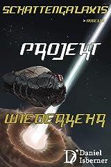 Schattengalaxis - Projekt Wiederkehr Kindle Ausgabe