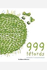 999 têtards Broché