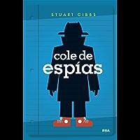 Cole de espías (Spanish Edition)