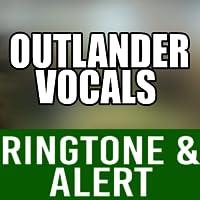 Outlander Theme Vocal Ringtone and Alert