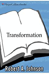 Transformation: Understanding the Three Levels of Mascul (English Edition) Kindle Ausgabe