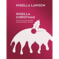 Nigella Christmas: Food, Family, Friends, Festivities (Nigella Collection)