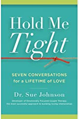 Hold Me Tight: Seven Conversations for a Lifetime of Love Hardcover