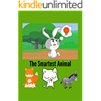 The smartest Animal: Bedtime Stories for kids age 6-12