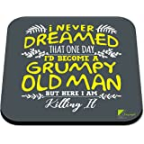 CS499 I Never Dreamed That one Day I'd Become a Grumpy Old Man but here i am Killing it Novelty Funny Coffee Tea Drink Gift G