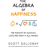 The Algebra of Happiness: The pursuit of success, love and what it all means (English Edition)