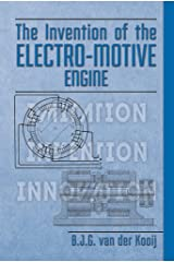 The Invention of the Electro-motive Engine (Invention Serie Book 2) Kindle Edition