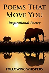 Poems That Move You: Inspirational Poetry Kindle Edition