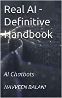 Real AI - Definitive Handbook: AI Chatbots