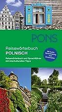 PONS Reisewörterbuch Polnisch: Reisewörterbuch und Sprachführer mit interkulturellen Tipps