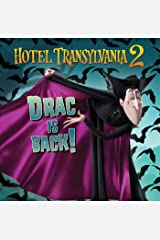 Drac Is Back! (Hotel Transylvania 2) Paperback