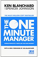 The One Minute Manager - Increase Productivity, Profits And Your Own Prosperity Paperback