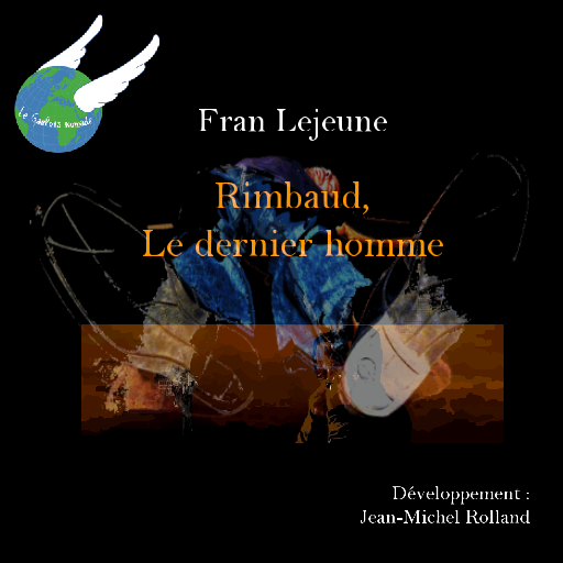rimbaud-le-dernier-homme-rimbaud-the-last-man