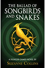 The Ballad of Songbirds and Snakes (A Hunger Games Novel) (The Hunger Games) Hardcover