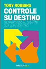 Controle su destino: Despertando el gigante que lleva dentro (Spanish Edition) Formato Kindle