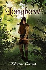 Longbow (The Saga of Roland Inness Book 1) Kindle Edition