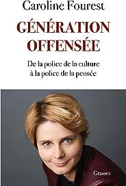 Génération offensée : De la police de la culture à la police de la pensée (essai français)