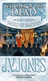 Watcher Of The Dead: Book 4 of the Sword of Shadows