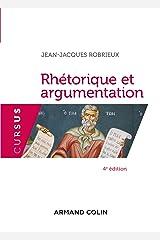 Rhétorique et argumentation - 4ed Format Kindle