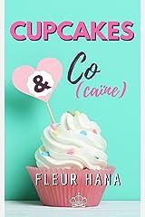 Cupcakes & Co(caïne): Une chicklit déjantée ! Format Kindle