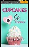 Cupcakes & Co(caïne): Une chicklit déjantée !
