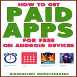 HOW TO GET PAID APPS FOR FREE ON ANDROID DEVICES