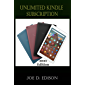 UNLIMITED KINDLE SUBSCRIPTION: A Simple Step By Step Guide On How To Sign Up Kindle Unlimited Subscription, Amazon…