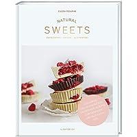 NATURAL SWEETS – das Backbuch: Zuckerfrei, vegan und glutenfrei backen. 100 gesunde Rezepte zum genießen und glücklich…