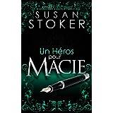 Un Héros pour Macie (Delta Force Heroes t. 10)