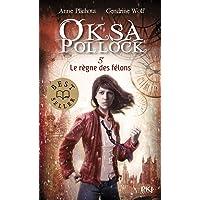 5. Oksa Pollock : Le règne des félons (5)