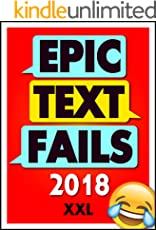 Memes: Epic Text Fails: Funniest Texting Fails and Memes 2018 (Memes and More)