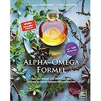 Alpha-Omega-Formel: Das alte Wissen von der Ernährung und wie sie deiner wahren Natur entspricht (Gräfe und Unzer…