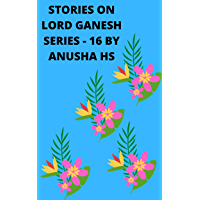 Stories on lord Ganesh series -16: From various sources of Ganesh Purana
