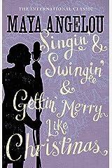 Singin' & Swingin' and Gettin' Merry Like Christmas Paperback