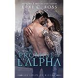 La Promise de l'Alpha: Une Romance Paranormale