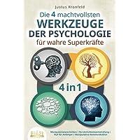 Die 4 machtvollsten WERKZEUGE DER PSYCHOLOGIE für wahre Superkräfte: Manipulationstechniken | Persönlichkeitsentwicklung…